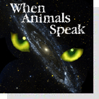 pet podcast - When Animals Speak-Pet Communicator