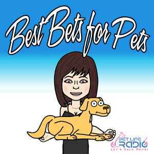 Best Bets for Pets pet podcast & radio show