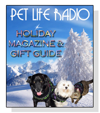 Pet Life Radio 2013 Holiday Magazine and Gift Guide