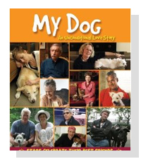My Dog: An Unconditional Love Story  on Pet Life Radio