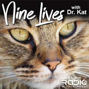 Nine Lives with Dr. Kat pet podcast & radio show