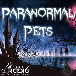 Paranormal Pets pet podcast & radio show
