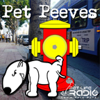 Pet Peeves - hot-button pet issues that make owners growl, wag and purr, or bare their teeth - Pets & Animals on Pet Life Radio (PetLifeRadio.com)