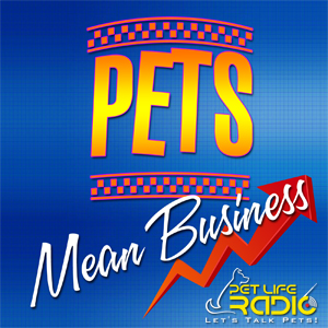 Pets Mean Business pet podcast & radio show