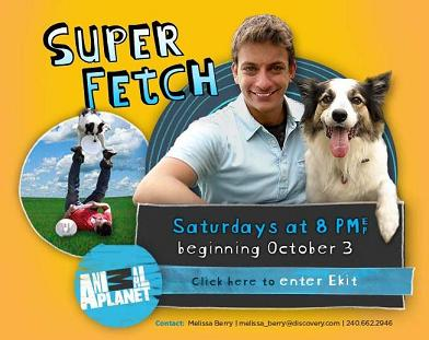 Super Fetch on Animal Planet