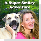 pet podcast - A Super Smiley Adventure with Megan Blake