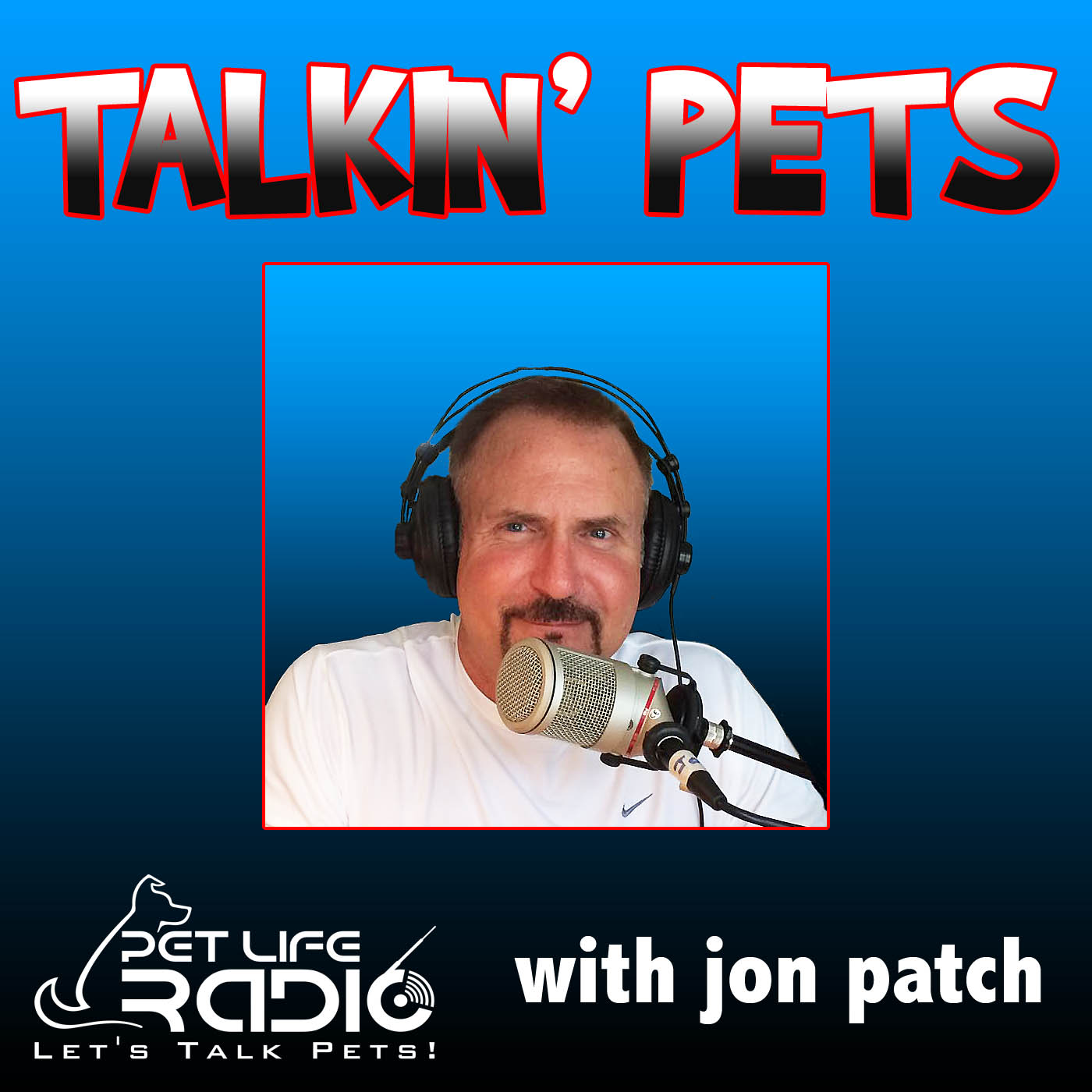 Talkin' Pets - Fun-filled Discussions About Pets - Pets & Animals on Pet Life Radio (PetLifeRadio.com)