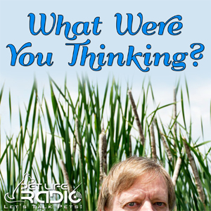 What Were You Thinking pet podcast & radio show