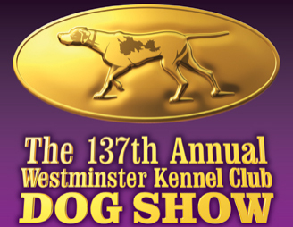 The Westminster Kennel Club Dog Show on Pet Life Radio