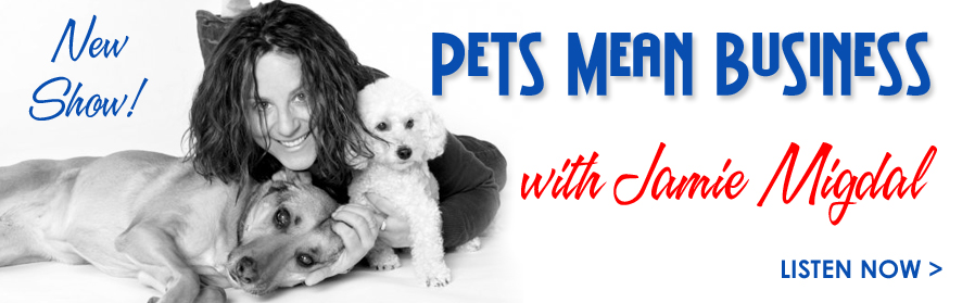 Pets Mean Business Pet Radio Show