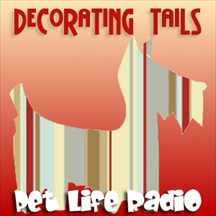 Decorating Tails pet radio and podcast