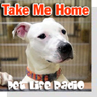 pet podcast - Take Me Home-Pet rescue and adoption