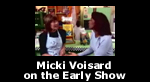 Micki Voisard on The Early Show