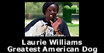 Laurie Williams on Greatest American Dog